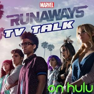 Runaways TV Talk by Runaways, Hulu