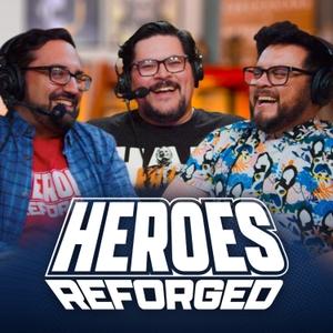Heroes Reforged by Heroes Reforged