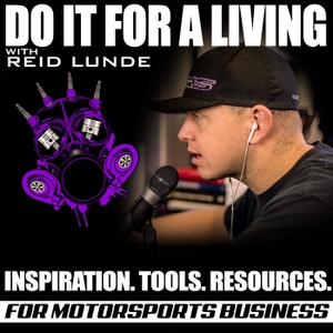 DO IT FOR A LIVING by Todd Earsley & Kevin Dubois interview the big players in motorsports and pr