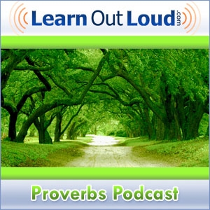 Proverbs Podcast by LearnOutLoud.com