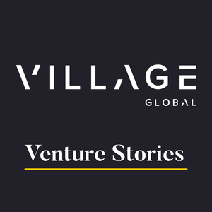 Village Global's Venture Stories by Village Global