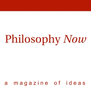 Philosophy Now by Philosophy Now