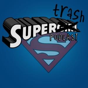 SuperTrash: A Supergirl/Legends Podcast by SuperTrash Podcast