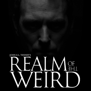 Realm of The Weird by John E.L. Tenney