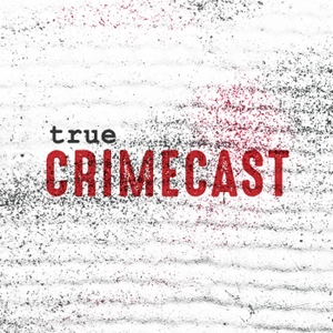 True Crimecast by Stove Leg Media
