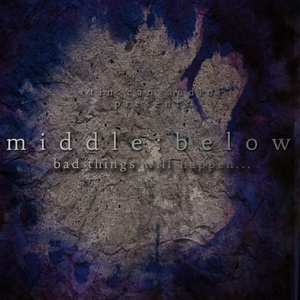 Middle:Below by Tin Can Audio