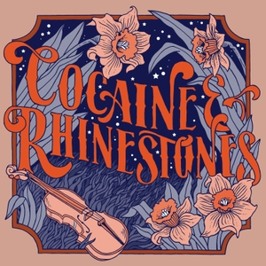 Cocaine & Rhinestones: The History of Country Music by Tyler Mahan Coe