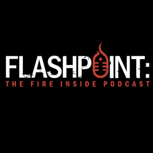 Flashpoint: The Fire Inside Podcast by FireOpsOnline LLC