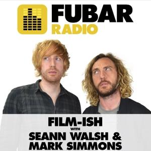Film-ish with Seann Walsh and Mark Simmons by Fubar Radio