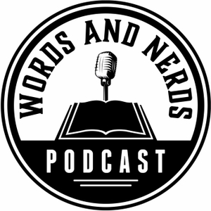 Words and Nerds: Authors, books and literature. by Words and Nerds: Authors, books and literature.