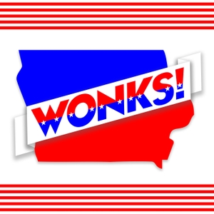 Iowa WONKS! by Kevin Cooney & Dennis Goldford
