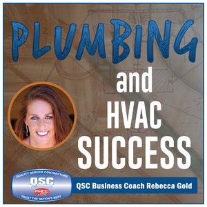 Plumbing and HVAC Success |Business Tips for PHC Contractors by Rebecca Gold Business Coach Extraordinaire