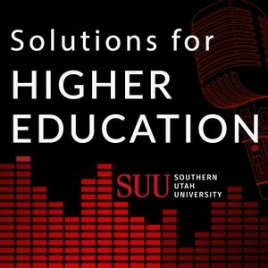Solutions for Higher Education with Southern Utah University President Scott L Wyatt by Southern Utah University