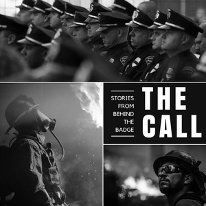 The Call (Stories From Behind the Badge) by 100 Club of Arizona