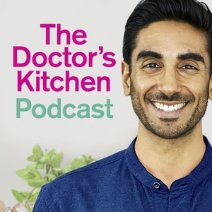 The Doctor's Kitchen Podcast by Dr Rupy Aujla