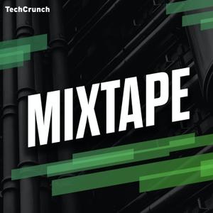 TechCrunch Mixtape by TechCrunch