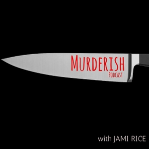 MURDERISH by Jami Rice