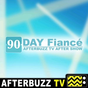 The 90 Day Fiancé After Show Podcast by AfterBuzz TV