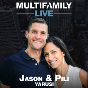 Multifamily Live by Jason & Pili Yarusi