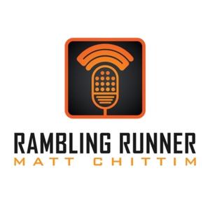The Rambling Runner Podcast by Matt Chittim