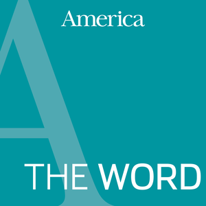The Word: Scripture Reflections by America Media