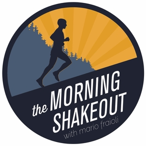 the morning shakeout podcast by Mario Fraioli