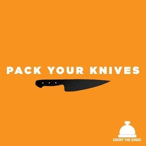 Pack Your Knives by Count The Dings