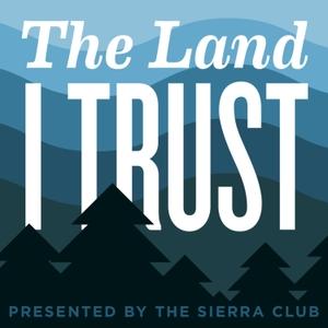 The Land I Trust by Sierra Club