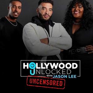 Hollywood Unlocked with Jason Lee [UNCENSORED] by Hollywood Unlocked [UNCENSORED]
