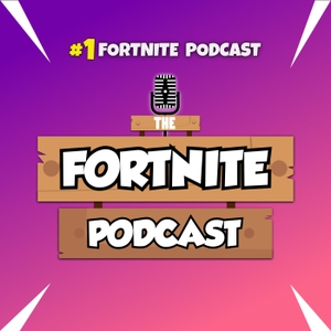 The Fortnite Podcast by 2Loud & MonsterDFace