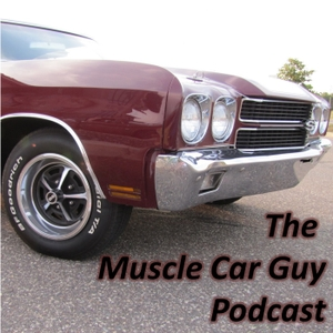 The Muscle Car Guy Podcast by Pat McCloud