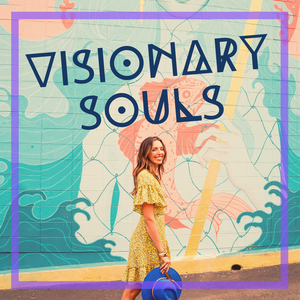 Visionary Souls with Sydney Campos by Sydney Campos