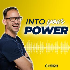Into your Power - mit Christian Gaertner by Christian Gaertner