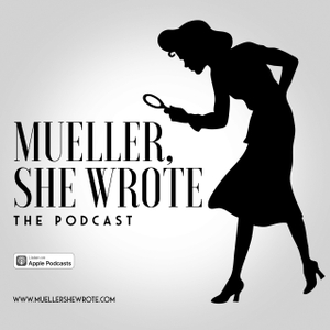 Mueller, She Wrote by Mueller, She Wrote