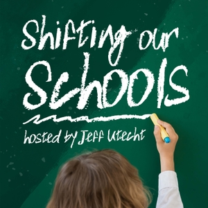 Shifting Our Schools - Education : Technology : Leadership by Jeff Utecht