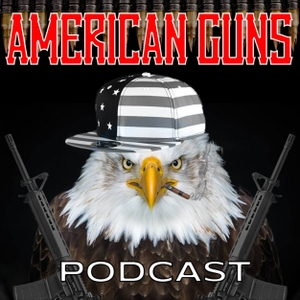 American Guns Podcast by Matthew Disher