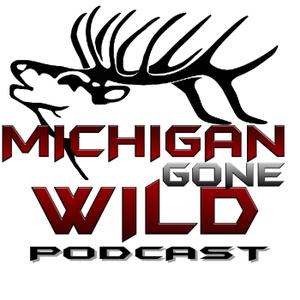 Michigan Gone Wild Podcast by Michigan Gone Wild