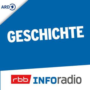 Geschichte by Inforadio (rbb)