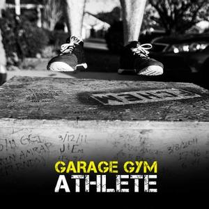 Garage Gym Athlete by Jerred Moon