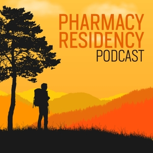 Pharmacy Residency Podcast: Residency Interviews and Advice by Tony Guerra