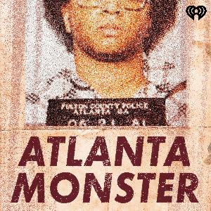 Atlanta Monster by iHeartRadio & Tenderfoot TV