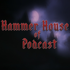 Hammer House of Podcast by Paul Cornell, L. M. Myles.