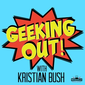 Geeking Out with Kristian Bush by Nashville Podcast Network