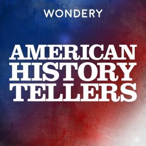 American History Tellers by Wondery