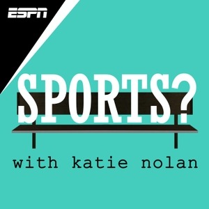 Sports? with Katie Nolan by ESPN, Katie Nolan