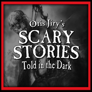 Otis Jiry's Scary Stories Told in the Dark: A Horror Anthology Series by Chilling Entertainment, LLC & Studio71
