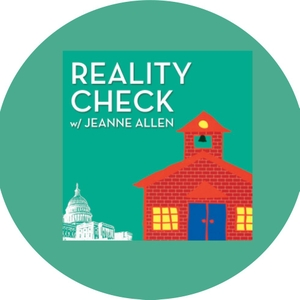Reality Check with Jeanne Allen by CER