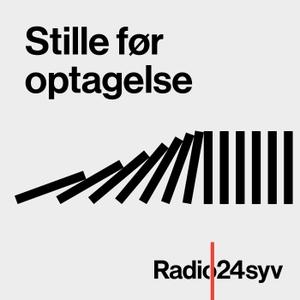 Stille før optagelse by Radio24syv