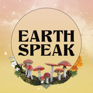 Earth Speak with Natalie Ross and Friends by Natalie Ross