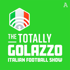 Golazzo: The Totally Italian Football Show by The Athletic